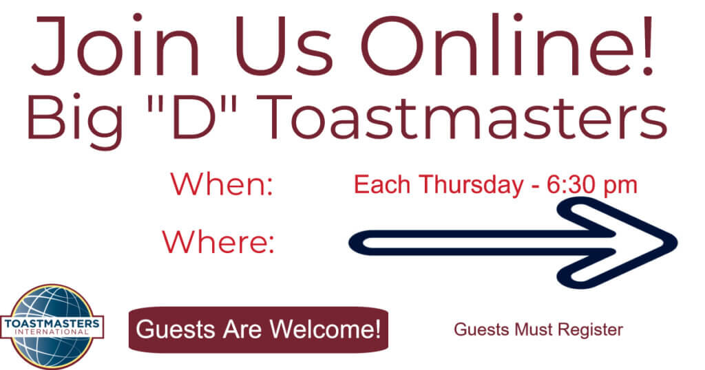 Toastmasters Meetings Online on Thursdays at 6:30pm Central.